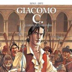 Cómics: GIACOMO C.( DUFAUX & GRIFFO) Nº15(ULTIMO) : LA CANCIÓN DE LOS HARAPIENTOS. Lote 288539218