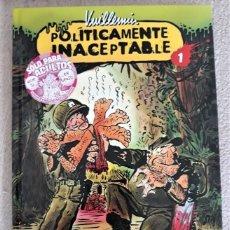 Cómics: POLÍTICAMENTE INACEPTABLE 1 - VUILLEMIN. Lote 288540943