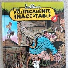Cómics: POLÍTICAMENTE INACEPTABLE 2 - VUILLEMIN. Lote 288541038