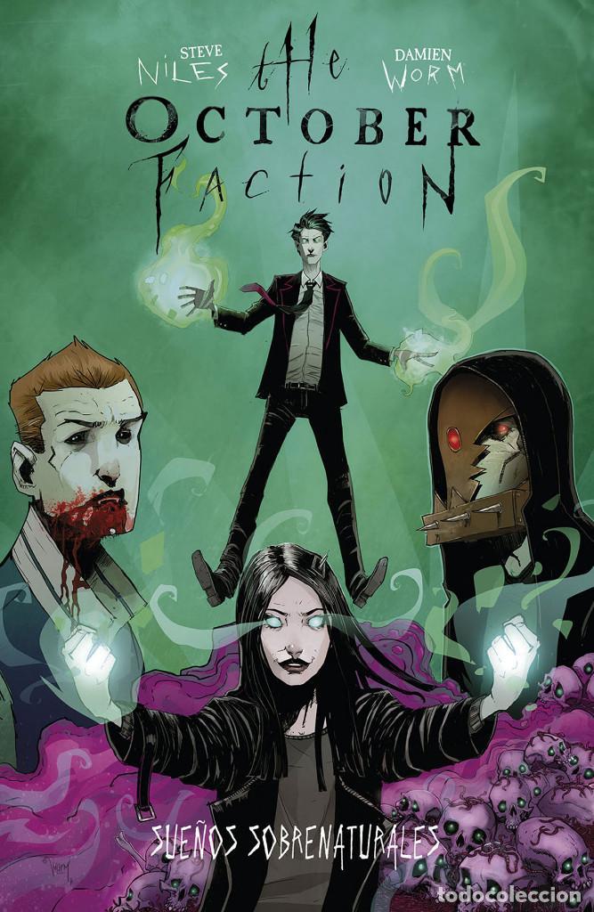 CÓMICS. THE OCTOBER FACTION 5. SUEÑOS SOBRENATURALES - STEVE NILES / DAMIEN WORM (Tebeos y Comics - Norma - Comic USA)