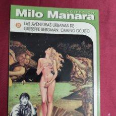 Cómics: COLECCIÓN MILO MANARA. Nº 32. LAS AVENTURAS URBANAS DE GIUSEPPE BERGMAN : BERGMAN : CAMINO OSCURO.. Lote 288937343