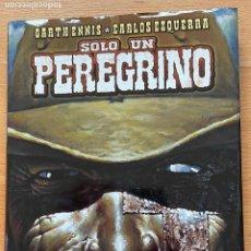 Cómics: SOLO UN PEREGRINO, GARTH ENNIS, CARLOS EZQUERRA, NORMA. Lote 289206358