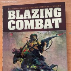 Cómics: BLAZING COMBAT, LAS HISTORIAS QUE EL EJERCITO AMERICANO CENSURO, NORMA EDITORIAL. Lote 289207128