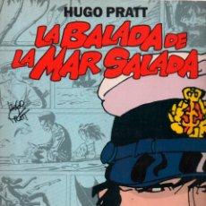 Cómics: HUGO PRATT. LA BALADA DE LA MAR SALADA. CORTO MALTÉS. 1ª ED 1992 NORMA. CATALÀ. Lote 289600863