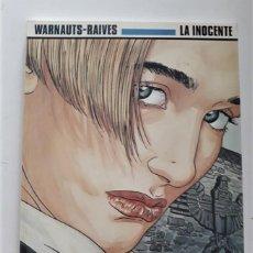 Cómics: LA INOCENTE - WARNAUTS-RAIVES. Lote 289874798