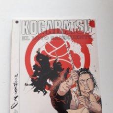Cómics: KOGARATSU. EL LOTO SANGRIENTO - BOSSE / MICHETZ. Lote 290026193