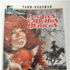 Cómics: LOS TRES CABELLOS BLANCOS - YANN / HAUSMAN. Lote 290027133
