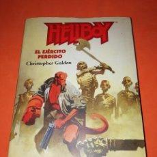 Cómics: HELLBOY. EL EJERCITO PERDIDO. LIBRO DE CHRISTOPHER GOLDEN. MIKE MIGNOLA. NORMA EDITORIAL.. Lote 292369773