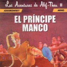 Cómics: LAS AVENTURAS DE ALEF-THAU 2 EL PRINCIPE MANCO - NORMA - IMPECABLE - SUB01M. Lote 292391633