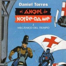 Cómics: EL ANGEL DE NOTRE-DAME Nº 1 (DANIEL TORRES) COLECCION DANIEL TORRES Nº 6 - NORMA - SUB01M. Lote 292509803
