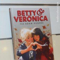 Cómics: BETTY & VERONICA ADAM HUGHES TOMO CARTONÉ - NORMA OFERTA. Lote 294032973