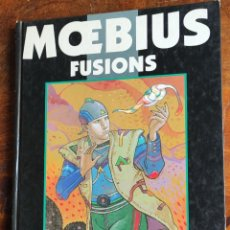 Cómics: MOEBIUS - FUSIONS - NORMA - CASTERMAN - 1995 - PRIMERA EDICION - 1ª - RARO - JEAN GIRAUD. Lote 294072063