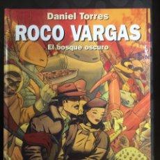 Fumetti: COLECCIÓN DANIEL TORRES N.9 ROCO VARGAS : EL BOSQUE OSCURO ( 1992/2017 ). Lote 295305353