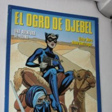 Cómics: UNA AVENTURA DE FELINA : EL OGRO DE DJEBEL- (DE VICTOR MORA Y ANNIE GOETZINGER).. Lote 295452378