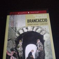 Cómics: COMIC - BRANCACCIO: UNA HISTORIA DE LA MAFIA COTIDIANA. Lote 295521808