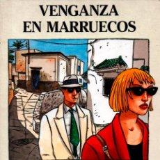 Cómics: VENGANZA EN MARRUECOS LOUSTAL TITO TOPIN. COMIC EXTRA COLOR 38 39. NORMA. Lote 295847073