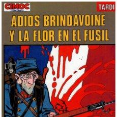 Cómics: CIMOC EXTRA COLOR 9. TARDI. -ADIOS BRINDAVOINE Y LA FLOR EN EL FUSIL- NORMA. EXCELENTE.. Lote 295857613