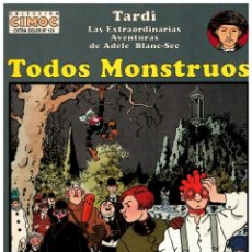 Cómics: CIMOC EXTRA COLOR 124. TARDI. -TODOS MONSTRUOS- NORMA. MUY BUENO.. Lote 295858338