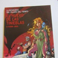 Cómics: EL HUEVO DE LAS TINIEBLAS LA BUSQUEDA DEL PAJARO DEL TIEMPO 4 LE TENDRE-LOISEL NORMA BUEN ESTADO E2. Lote 295978183