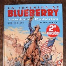 Cómics: LA JUVENTUD DE BLUEBERRY 37 LA SOLUCIÓN PINKERTON (CORTEGGIANI / BLANC-DUMONT). Lote 297077783