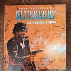 Cómics: BLUEBERRY 24 LA ÚLTIMA CARTA (CHARLIER / GIRAUD MOEBIUS). Lote 297091173