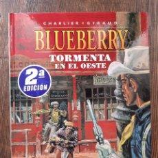 Cómics: BLUEBERRY 17 TORMENTA EN EL OESTE (CHARLIER / GIRAUD MOEBIUS). Lote 297093023