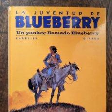 Cómics: BLUEBERRY 15 UN YANKEE LLAMADO BLUEBERRY (CHARLIER / GIRAUD MOEBIUS). Lote 297094243