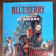 Cómics: BLUEBERRY 03 EL CABALLO DE HIERRO (CHARLIER / GIRAUD MOEBIUS). Lote 297094413