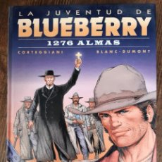 Cómics: LA JUVENTUD DE BLUEBERRY 51 1276 ALMAS (CORTEGGIANI / BLANC-DUMONT). Lote 297095023