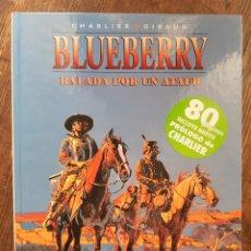 Cómics: BLUEBERRY 9 BALADA POR UN ATAUD (CHARLIER / GIRAUD MOEBIUS). Lote 297096528