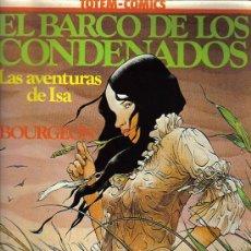 Cómics: TOTEM COMICS - EL BARCO DE LOS CONDENANDOS - POR BOURGEON - COLECCION VERTIGO. Lote 27117196