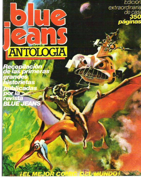 BLUE JEANS ANTOLOGIA - COMPRENDE NUMEROS DEL 24 AL 27 350 PAG *** EXCEPCIONAL (Tebeos y Comics - Nueva Frontera)