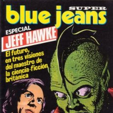 Cómics: SUPER BLUE JEANS Nº 28. ESPECIAL JEFF HAWKE. CON SERGIO TOPPI, ALARICO GATTIA, ETC. NUEVA FRONTERA.. Lote 26599211