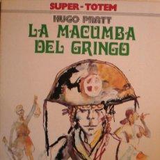 Cómics: HUGO PRATT / LA MACUMBA DEL GRINGO. Lote 26596979