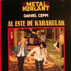 Cómics: CEPPI / AL ESTE DE KARAKULAK. Lote 26921256