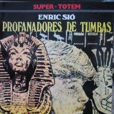 Cómics: SUPER TOTEM Nº 5. PROFANADORES DE TUMBAS. ENRIC SIÓ.. Lote 142863026
