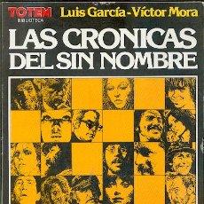 Cómics: TOTEM BIBLIOTECA,LAS CRONICAS DEL SIN NOMBRE,DE VICTOR MORA. Lote 26497030
