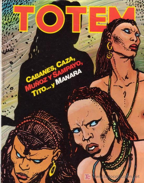 TOTEM Nº 49. CON SERGIO TOPPI, MILO MANARA, CAZA, BLANC-DUMONT, ETC. NUEVA FRONTERA. (Tebeos y Comics - Nueva Frontera)