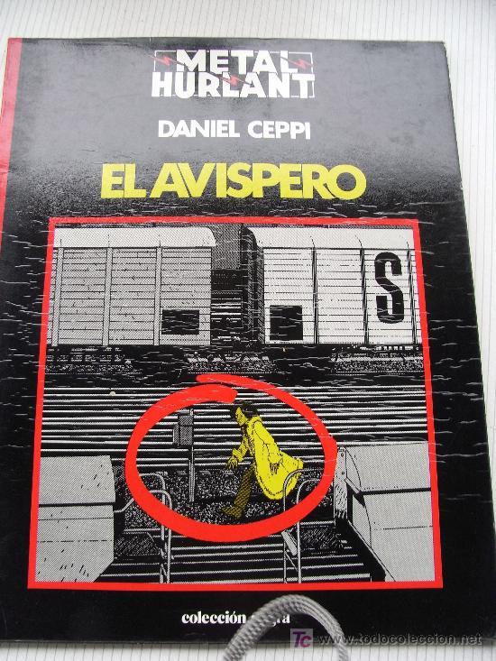 EL AVISPERO. DANIEL CEPPI. METAL HURLANT SERIE NEGRA (Tebeos y Comics - Nueva Frontera)