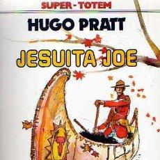 Cómics: COMIC SUPER TOTEM JESUITA JOE HUGO PRATT. Lote 18169880