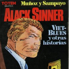 Cómics: BIBLIOTECA TOTEM ALCK SINNER VIET-BLUES Y OTRAS HISTORIAS MUÑOZ Y SAMPAYO 154 PGS FOLIO B/N. Lote 19746420