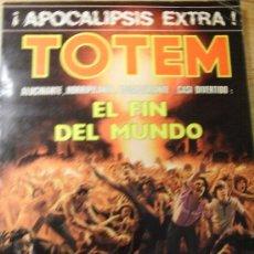 Cómics: TOTEM EXTRA 7 - APOCALIPSIS EXTRA - EL FIN DEL MUNDO. Lote 26537090