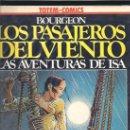 Cómics: LOS PASAJEROS DEL VIENTO AVENTURAS DE ISA. Lote 24040445