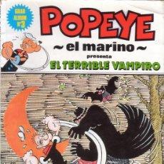 Cómics: POPEYE EL MARINO PRESENTA EL TERRIBLE VAMPIRO. GRAN ALBUM Nº 3. EDITORIAL NUEVA FRONTERA.. Lote 26576388