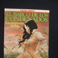 Cómics: EL BARCO DE LOS CONDENADOS - LAS AVENTURAS DE ISA - COLECCION VERTIGO - NUEVO - SIN LEER - . Lote 28034605