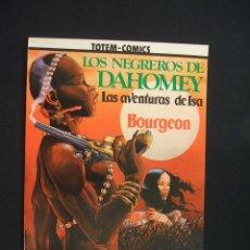 Cómics: LOS NEGREROS DE DAHOMEY - LAS AVENTURAS DE ISA - BOURGEON - COLECCION VERTIGO - NUEVO - SIN LEER - . Lote 28034769
