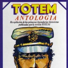 Cómics: TOTEM ANTOLOGIA - RECOPILACIÓN DE LOS NÚMEROS 6, 29, 30 Y 32 - EDITORIAL NUEVA FRONTERA. Lote 28234296