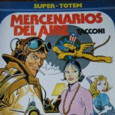 Cómics: SUPER - TOTEM Nº 20 MERCENARIOS DEL AIRE TACCONI. Lote 33625800