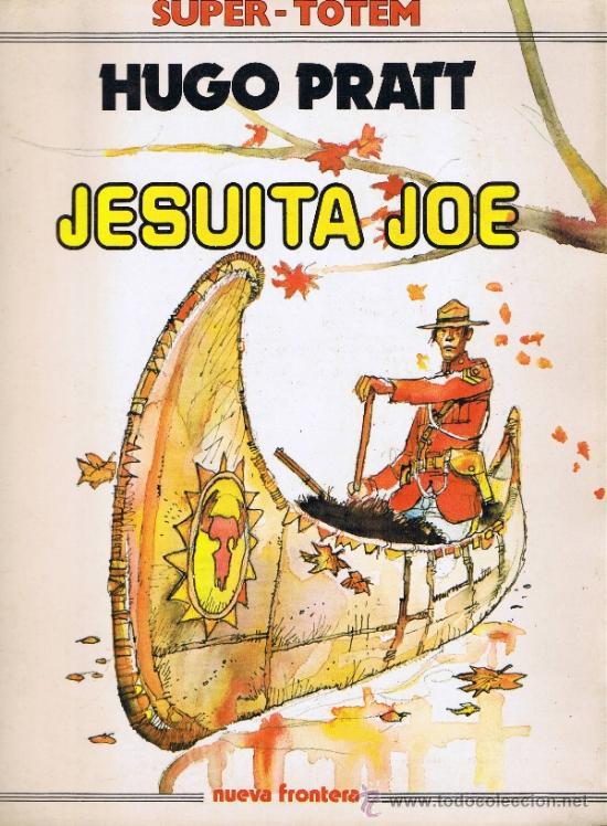 SUPER TOTEM - HUGO PRATT - JESUITA JOE (Tebeos y Comics - Nueva Frontera)