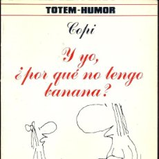 Cómics: TOTEM HUMOR Nº 1 ¿Y YO, POR QUÉ NO TENGO BANANA?. Lote 35901447